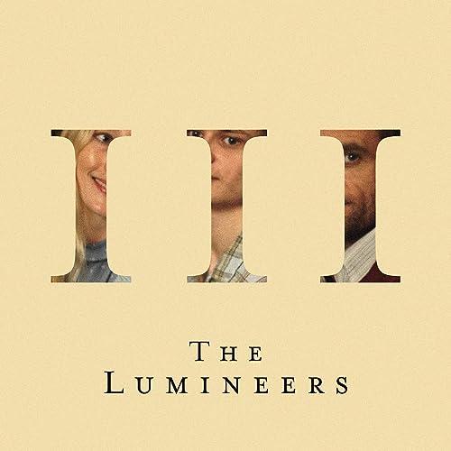 Iii Explicit By The Lumineers On Amazon Music Amazon Com