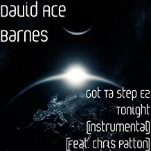 Got Ta Step Ez Tonight (Instrumental) [feat. Chris Patton]