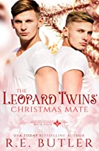 The Leopard Twins' Christmas Mate (Uncontrollable Shift Book 4)