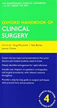 Oxford Handbook of Clinical Surgery 4th edition and Oxford Assess and Progress: Clinical Surgery Pack (Oxford Medical Handbooks) by Katharine Boursicot (Contributor), David Sales (Contributor), Greg McLatchie (Editor), (3-Apr-2014) Paperback
