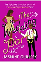 The Wedding Party: An irresistible sizzler you won't be able to put down! (English Edition) eBook Kindle