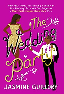The Wedding Party: An irresistible sizzler you won't be able to put down!