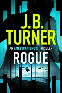 Books I Love! Front cover of book Rogue (An American Ghost Thriller Book 1)