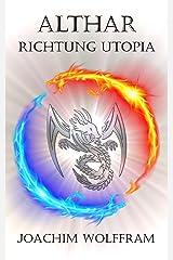 Althar - Richtung Utopia Kindle Ausgabe