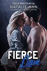Fierce-Liam (Fierce Matchmaking Book 4) Kindle Edition