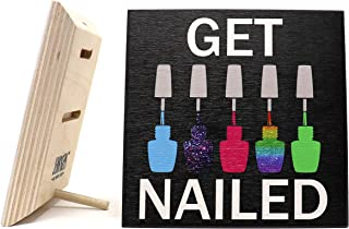 JennyGems - Get Nailed - Wood Hanging Sign - Free Standing Sign - Manicurist Gift - Nail Tech Gift - Nail Salon Decor - Manicure Humor (Black)