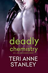 Deadly Chemistry (Sex, Lies, and Science Geeks) Kindle Edition