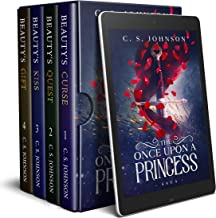 The Once Upon a Princess Saga: A Historical Fantasy Fairy Tale Retelling of Sleeping Beauty: Full Series Box Set