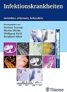 Infektionskrankheiten: verstehen, erkennen, behandeln