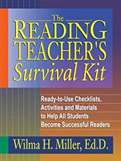 The Reading Teacher's Survival Kit: Ready-to-Use Checklists, Activities and Materials to Help All Students Become Successful Readers