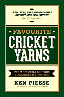 Favourite Cricket Yarns: From Laughs and Legends to Sledges and Stuff-ups