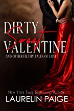 Dirty Sweet Valentine: And Other Filthy Tales of Love