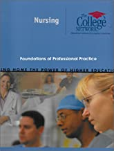 Nursing - Foundations of Professional Practice Study Guide