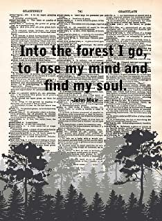 Into The Forest I Go John Muir Vintage Dictionary Art Page Book Print Forest Outdoor Landscape Poster Nature Quote Home Wall Decor Antique Artwork Trees Sign Motivational Inspirational Upcycled (8x10)