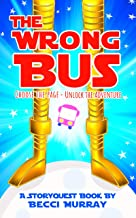 The Wrong Bus: a choose the page StoryQuest adventure