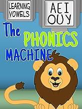 Learning Vowels - A, E, I, O, U, Y - The Phonics Machine