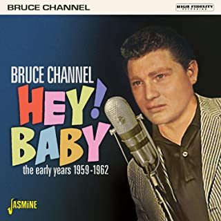 Hey! Baby: The Early Years 1959-1962
