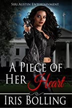 A Piece of Her Heart (The Heart Series Book 8)