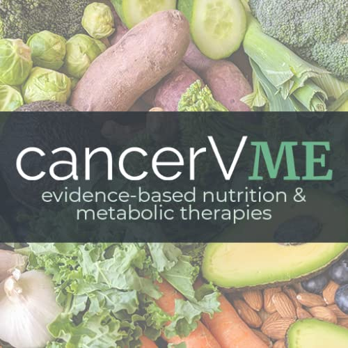 Cancer v Me: Evidence-Based Nutrition and Metabolic Therapies | Linux
