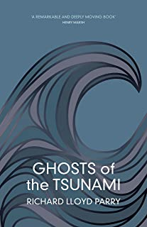 Ghosts of the Tsunami: Death and Life in Japan (English Edit
