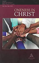 Oneness in Christ : Adult Bible Study Guide