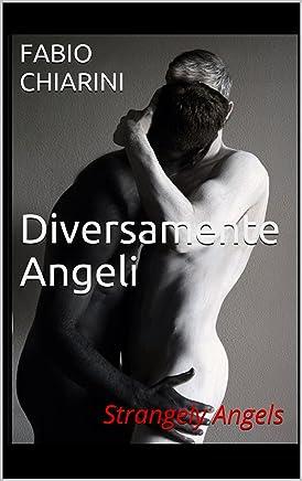 Diversamente Angeli: Strangely Angels