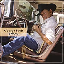 Best george strait twang songs Reviews
