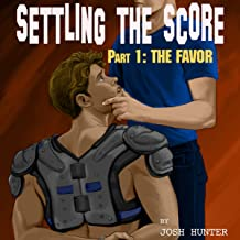 Settling the Score - Part 1: The Favor (First Time Gay Sports Erotica)