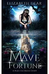 Mave Fortune: A Rejected Mates Story (Blackstone Academy Book 1) (English Edition) Format Kindle