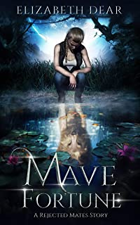 Mave Fortune: A Rejected Mates Story (Blackstone Academy Book 1)