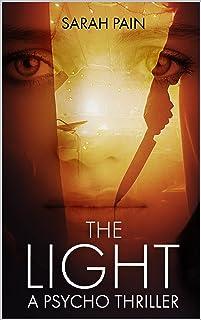 The Light: A Psycho Thriller