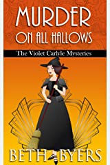 Murder on All Hallows: A Violet Carlyle Historical Mystery (The Violet Carlyle Mysteries Book 15) Kindle Edition