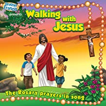 Walking with Jesus (The Rosary Prayers in Song)