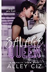 Savage Queen: A High School Bully Sports Romance (The Royalty Crew Book 1) Kindle Edition