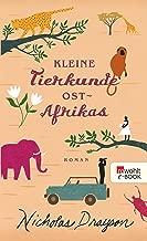 Kleine Tierkunde Ostafrikas (Rose Mbkawa und Mr. Malik 1) (German Edition)