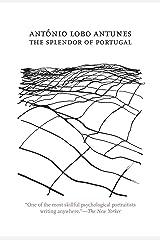 The Splendor of Portugal (Portuguese Literature Series) Kindle Edition