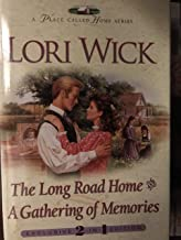 The Long Road Home / A Gathering of Memories (2 in 1 Edition) (A Place Called Home)
