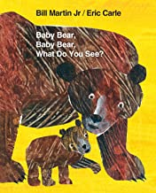 Baby Bear, Baby Bear, What Do You See? (Brown Bear and Friends)