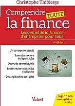 Livres Comprendre toute la finance - L essentiel de la finance d entreprise pour tous PDF