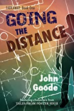 Going the Distance (Tales from Foster High (Harmony Ink) Book 6)