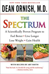Spectrum: A Scientifically Proven Program to Feel Better, Live Longer, Lose Weight, and Gain Health Paperback