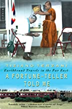 A Fortune-Teller Told Me: Earthbound Travels in the Far East (English Edition)
