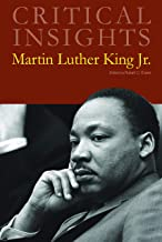 Martin Luther King, Jr. (Critical Insights)