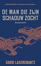 De man die zijn schaduw zocht (Millennium Book 5)