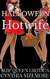 Halloween Hotwife: Size Queen Erotica