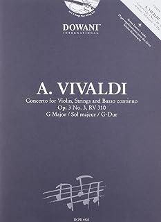 Vivaldi: Concerto for Violin, Strings and Basso Continuo in G Major, Op. 3, No. 3, RV 310
