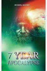 7 Year Apocalypse Kindle Edition
