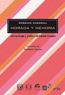 Morada y memoria: Antropología y poética del habitar humano (Biblioteca Iberoamericana De Pensamiento - México) (Spanish Edition)