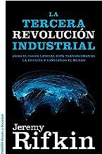 Mejor Rifkin La Tercera Revolución Industrial