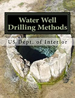 Water Well Drilling Methods: Water Supply Paper 257